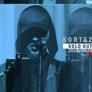 Kortez - Sold out 2019/2020 EP